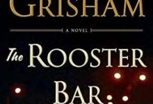 Photo of John Grisham – The Rooster Bar (2017) [ENG]