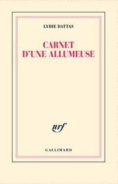 Lydie Dattas - Carnet d'une allumeuse