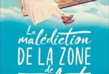 Marianne Levy - La Malédiction de la Zone de Confort