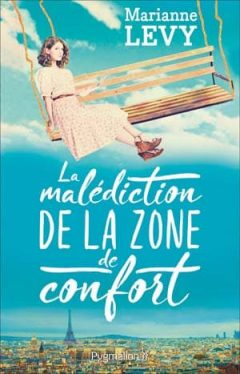 Marianne Levy - La Malédiction de la Zone de Confort