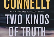 Photo of Michael Connelly – Two Kinds of Truth (2017) [ENG]