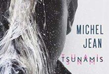 Michel Jean - Tsunamis