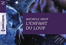 Michele Hauf - L'enfant du loup