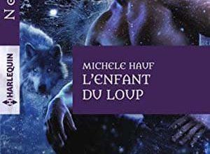 Photo of Michele Hauf – L'enfant du loup (2017)