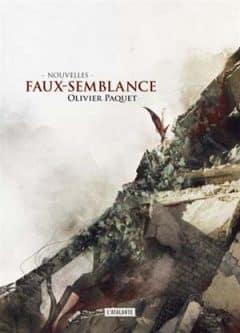 Olivier Paquet - Faux-semblance