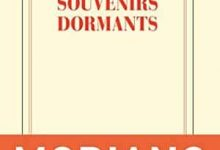 Patrick Modiano - Souvenirs dormants