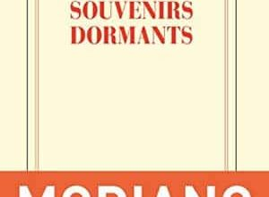 Patrick Modiano - Souvenirs dormants