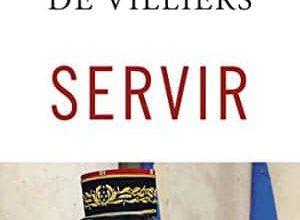 Photo of Pierre de Villiers – Servir (2017)