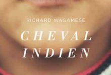 Photo de Richard Wagamese – Cheval Indien (2017)