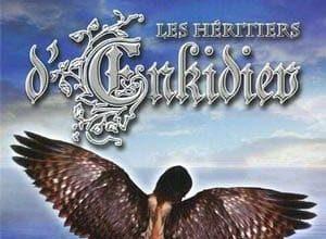 Anne Robillard - Les Héritiers d'Enkidiev, Tome 3