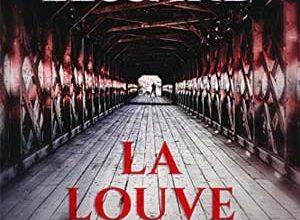 Daniel Lessard - La louve aux abois