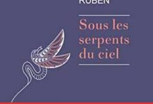 Photo de Emmanuel Ruben – Sous les serpents du ciel (2017)