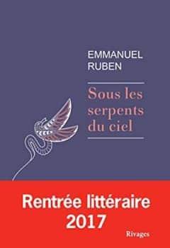 Emmanuel Ruben - Sous les serpents du ciel