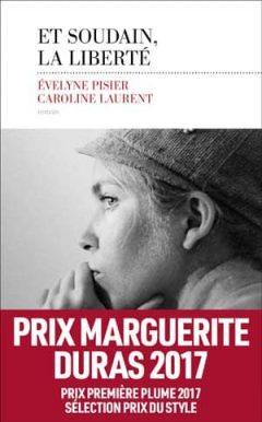 Evelyne Pisier - Et soudain, la liberté
