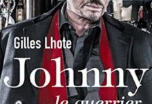 Gilles Lhote - Johnny, le guerrier