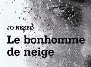 Jo Nesbo - Le Bonhomme de neige