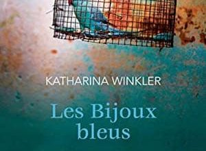 Katharina Winkler - Les bijoux bleus
