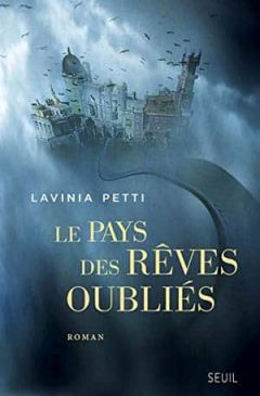 Lavinia Petti - Le pays des rêves oubliés