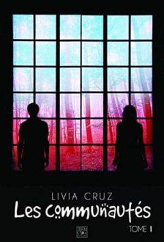 Livia Cruz - Les communautés, Tome 1