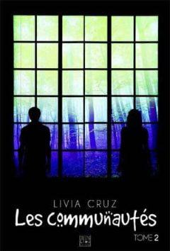 Livia Cruz - Les communautés, Tome 2