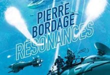 Pierre Bordage - Résonances