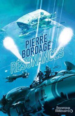 Pierre Bordage - Résonances