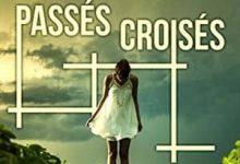 Sophie Bacarisse - Passés croisés
