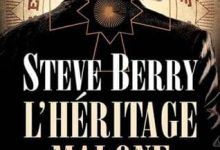 Photo de Steve Berry – L'Héritage Malone (2017)