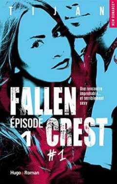 Tijan - Fallen Crest, Tome 1