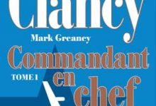 Photo de Tom Clancy – Commandant en chef, Tome 1 (2017)