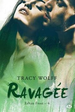 Tracy Wolff - Ethan Frost, Tome 4