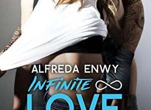 Alfreda Enwy - Infinite Love, Tome 1