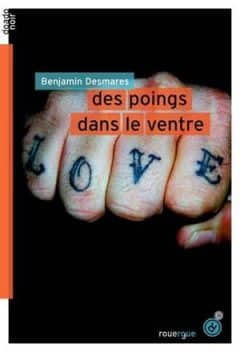 Benjamin Desmares - Des poings dans le ventre
