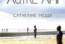 Catherine Messy - Un autre ami