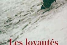 Delphine de Vigan - Les Loyautés