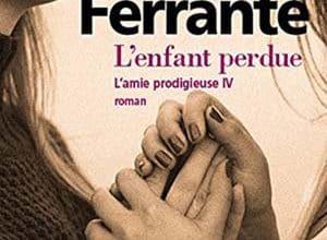 Elena Ferrante - L'amie prodigieuse, Tome 4
