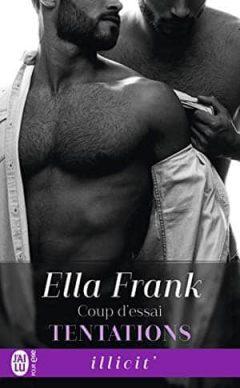 Ella Frank - Tentations, Tome 1