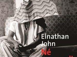 Elnathan John - Né un mardi
