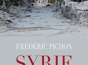 Photo of Frédéric Pichon – Syrie, une guerre pour rien (2017)