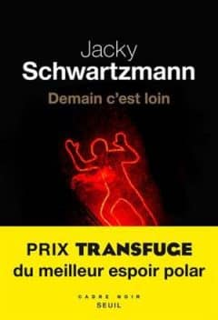 Jacky Schwartzmann - Demain c'est loin