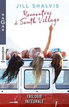Jill Shalvis - Rencontres à South Village