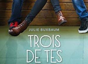 Julie Buxbaum - Trois de tes secrets