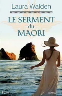Laura Walden - Le serment du Maori