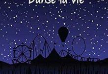 Lielie Sellier - Danse la vie