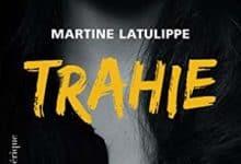 Photo de Martine Latulippe – Trahie (2018)