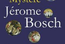 Peter Dempf - Le mystère Jérôme Bosch