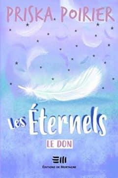 Priska Poirier - Les Éternels, Tome 1