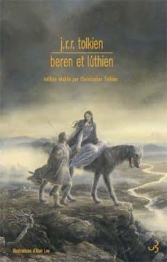 J. R. R. Tolkien - Beren et Lúthien