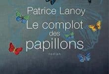 Patrice Lanoy - Le Complot des papillons