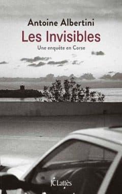 Antoine Albertini - Les invisibles